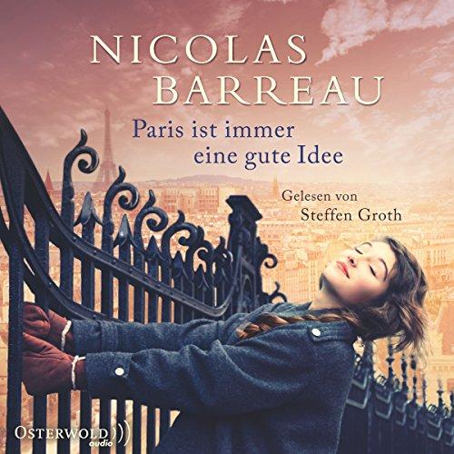 Paris ist immer eine gute Idee                   Autor:                                                                                                                                 Nicolas Barreau                               Sprecher:                                                                                                                                 Steffen Groth                      Spieldauer: 7 Std. und 41 Min.     8 Bewertungen     Gesamt 3,9
