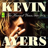 The Harvest Years 1969-1974 by Kevin Ayers