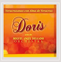 Veracruzanas Con Alma De Veracruz-Doris With the M