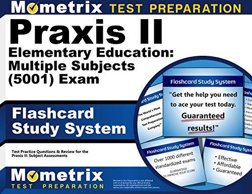 Praxis II Elementary Education: Multiple Subjects (5001) Exam Flashcard Study System: Praxis II Test