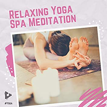 Relaxing Yoga Spa Meditation