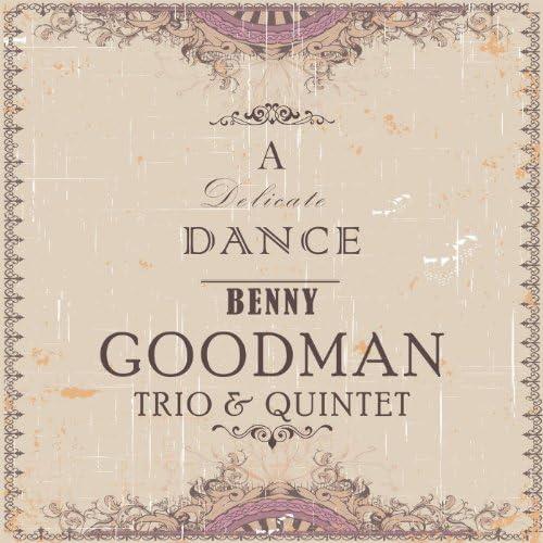 Benny Goodman Trio & Benny Goodman Quartet