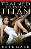 Trained to Take a Titan (The Coven, Convent, and Court Book 1) (English Edition)