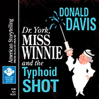 Dr. York, Miss Winnie, and the Typhoid Shot audiobook cover art
