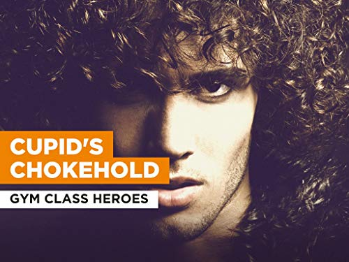 Cupid's Chokehold al estilo de Gym Class Heroes