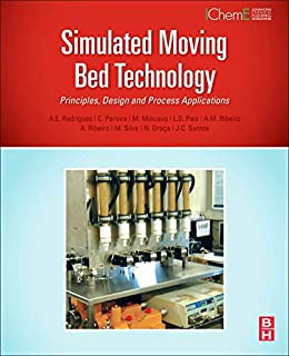 Simulated Moving Bed Technology: Principles, Design and Process Applications