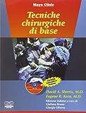 Tecniche chirurgiche di base. Con CD-ROM