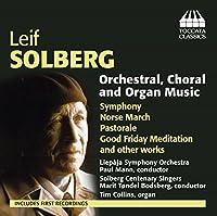 ライフ・スールベリ:管弦楽曲、コラールとオルガン作品集