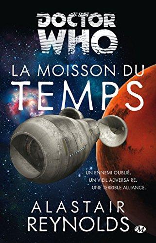 La Moisson du Temps: Doctor Who, T10