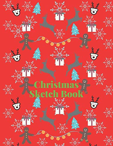 Christmas Sketch Book: Kids Coloring Activity Drawing Creative Class and Home Notebook