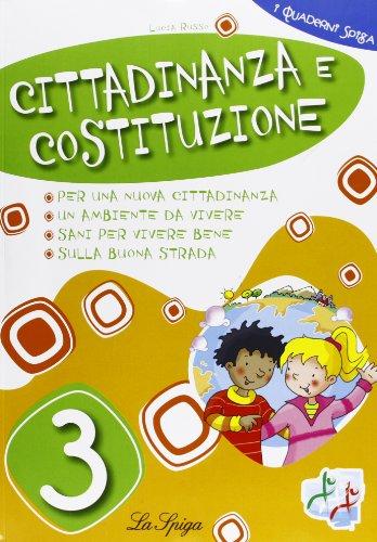 Cittadinanza e Costituzione. Per la 3ª classe elementare