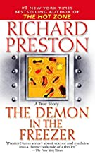 The Demon in the Freezer: A True Story by Richard Preston (2003-08-26)