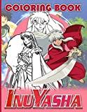 Inuyasha Coloring Book: Creativity & Relaxation Inuyasha Coloring Books For Adult And Kid - (8.5\