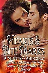 Hearts & Bite Marks: A Valentine's Anthology Paperback