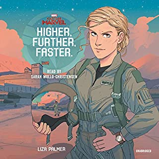 Captain Marvel: Higher, Further, Faster                   By:                                                                                                                                 Liza Palmer                               Narrated by:                                                                                                                                 Sarah Mollo-Christensen                      Length: 5 hrs and 48 mins     32 ratings     Overall 4.5