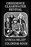 Stress Relief Coloring Book: Colouring Creedence Clearwater Revival