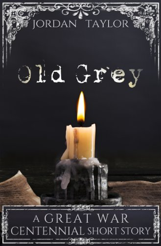 Old Grey (short story) (Great War Centennial) (English Edition)