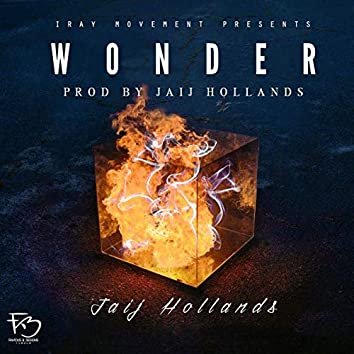 Jaij Hollands - Wonder (Prod. Jaij Hollands)