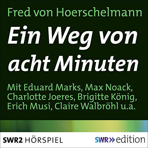 Ein Weg in acht Minuten audiobook cover art