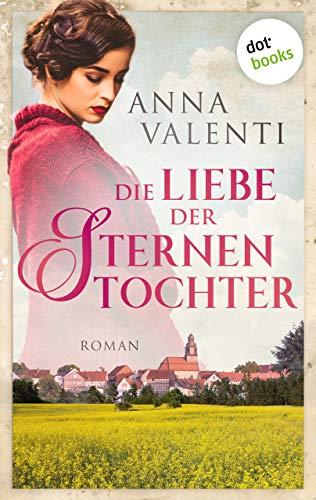 Die Liebe der Sternentochter - Band 2: Roman