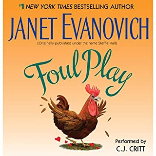 Foul Play                   By:                                                                                                                                 Janet Evanovich                               Narrated by:                                                                                                                                 C. J. Critt                      Length: 4 hrs and 59 mins     247 ratings     Overall 3.7