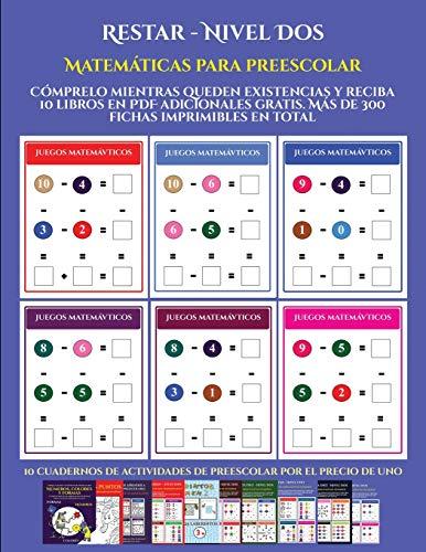 Matemáticas para preescolar (Restar - Nivel Dos): : Cómprelo mientras queden existencias y reciba 12 libros en PDF adicionales gratis. Más de 300 fichas imprimibles en total