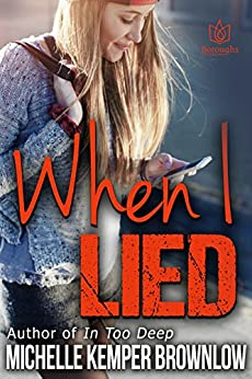 When I Lied by [Michelle Kemper Brownlow]
