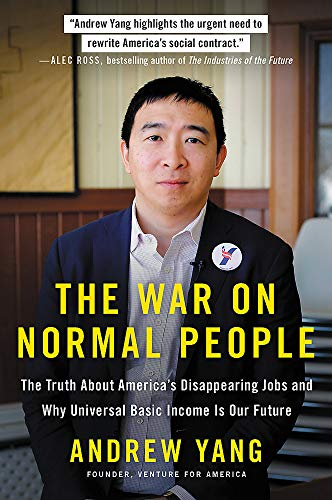 The War on Normal People: The Truth About America