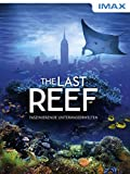 IMAX: The Last Reef [dt./OV]