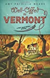 Well-Offed in Vermont (A Pret' Near Perfect Mystery (1))