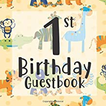 1st Birthday Guest Book: Yellow Safari Jungle Animal Themed - First Party Baby Anniversary Event Celebration Keepsake Book - Family Friend Sign in ... W/ Gift Recorder Tracker Log & Picture Space