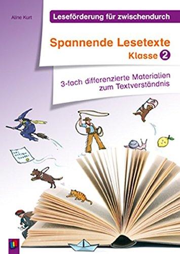 Spannende Lesetexte - Klasse 2: 3-fach differenzierte Materialien zum Textverständnis (Leseförderung für zwischendurch)