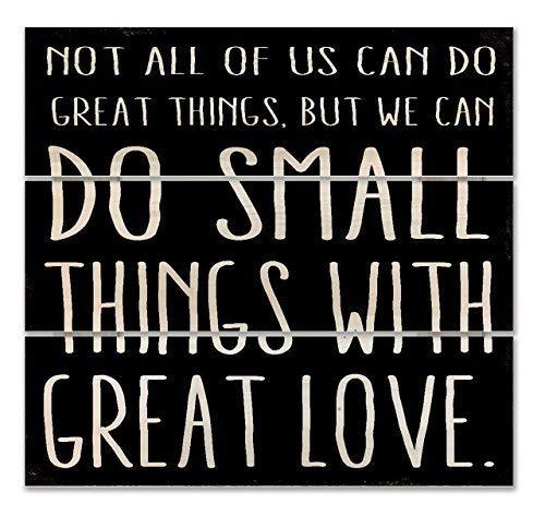 SIGNS Placa de madera para colgar en casa con texto en inglés 'Do Small Things With Great Love. Mother Teresa' (30 x 30 cm)