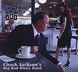 Chuck Jackson's Big Bad Blues Band