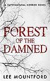 Forest of the Damned (Supernatural Horror Novel Series)