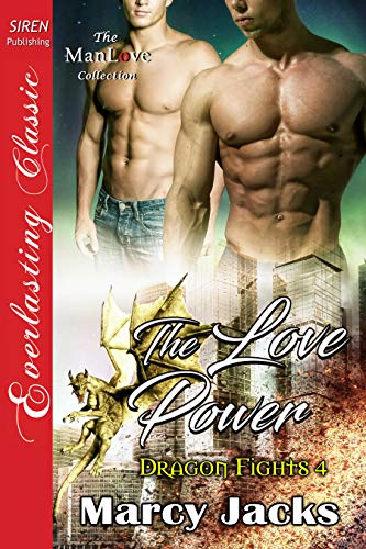 The Love Power [Dragon Fights 4] (Siren Publishing Everlasting Classic ManLove) (English Edition)
