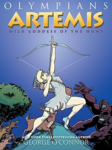 Olympians: Artemis: Wild Goddess of the Hunt (Olympians (9))