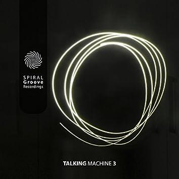 Talking Machine 3