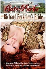 Richard Berkeley's Bride (Dreams of Oakhurst) (Volume 1) Paperback