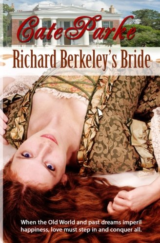 Book: Richard Berkeley's Bride by Cate Parke