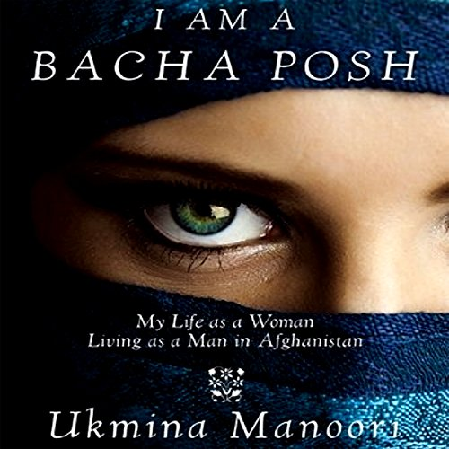 I Am a Bacha Posh audiobook cover art