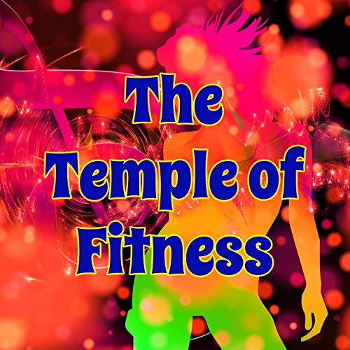 The Temple of Fitness: High and Low Intensity Workout Electronic Music for Gym