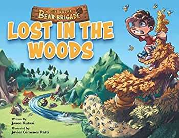 The Great Bear Brigade: Lost In The Woods Paperback