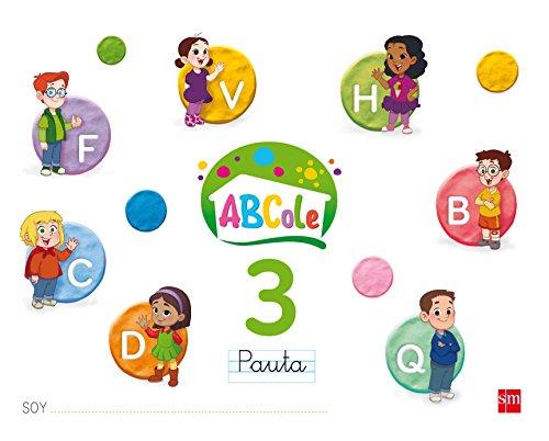 Cuaderno de lectoescritura 3, Pauta. ABCole 17: Cuaderno de lectoescritura 3, Pauta. ABCole 17