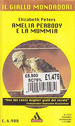 Amelia Peabody e la mummia - Elizabeth Peters