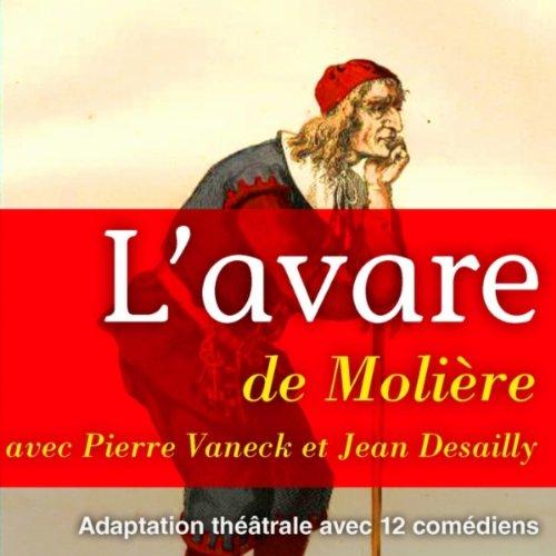 Molière : l'avare, acte 4