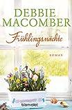 Frühlingsnächte: Roman (ROSE HARBOR-REIHE 2) (German Edition)