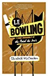 Le Bowling du Point du Jour par McCracken