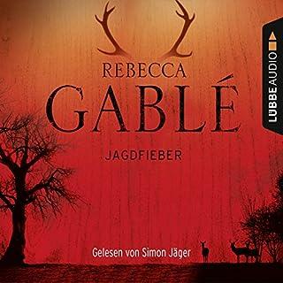 Jagdfieber                   Autor:                                                                                                                                 Rebecca Gablé                               Sprecher:                                                                                                                                 Simon Jäger                      Spieldauer: 6 Std. und 20 Min.     194 Bewertungen     Gesamt 4,5