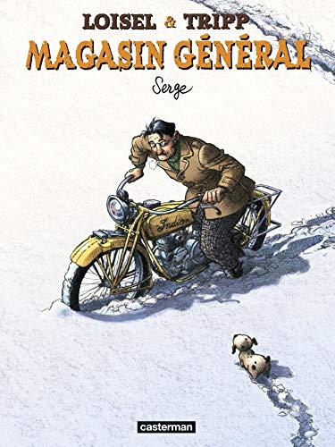Magasin général, Tome 2 : Serge